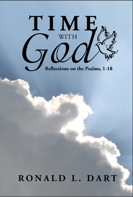 Time with God: Reflections on the Psalms 1–18