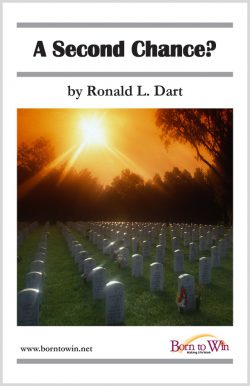 A Second Chance? - Ronald L  Dart - Born to Win