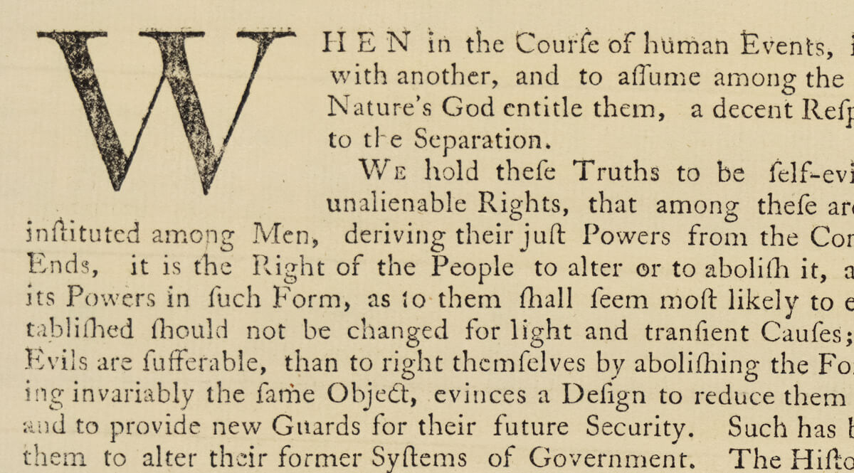 The Dunlap Broadside Copy of the United States Declaration of Independence - Detail, When in the Course of Human Events